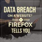 Новое для Firefox: больше безопасности, отображая взломанные страницы через «Уведомления монитора»