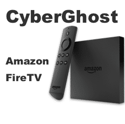 CyberGhost with Amazon FireTV